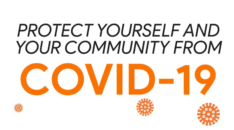 Protect Yourself And Your Community From COVID 19